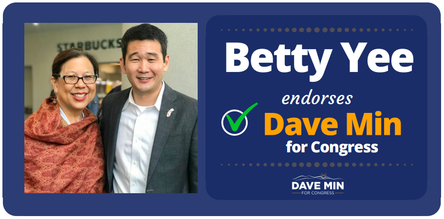 State Controller Betty Yee Endorses Dave Min